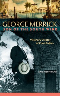 George Merrick, Son of the South Wind