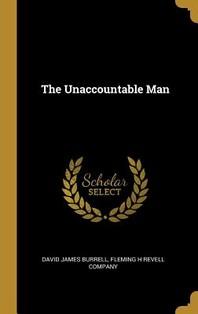 The Unaccountable Man