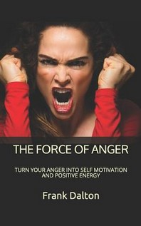 The Force of Anger