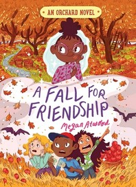 A Fall for Friendship, 3