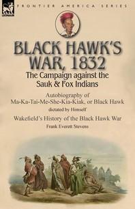 Black Hawk's War, 1832