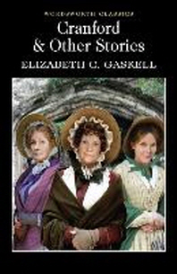 Cranford & Selected Short Stories
