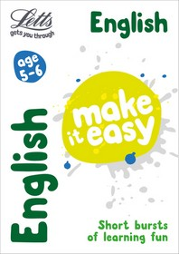 Letts Make It Easy Complete Editions -- English Age 5-6
