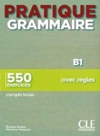 Pratique grammaire - Niveau intermediaire