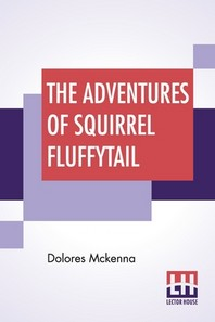 The Adventures Of Squirrel Fluffytail
