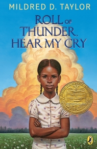 Roll of Thunder, Hear My Cry (Newbery Medal Book, 1977)