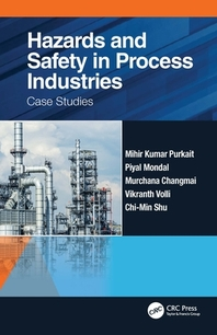 Hazards and Safety in Process Industries