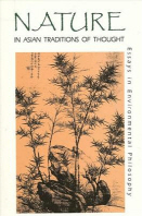 Nature in Asian Traditions of Thought