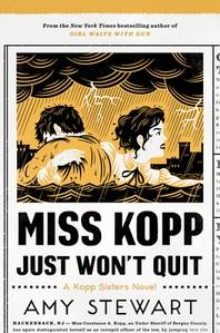 Miss Kopp Just Won't Quit, 4