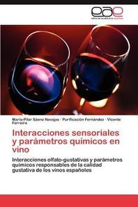 Interacciones Sensoriales y Parametros Quimicos En Vino