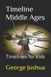Timeline Middle Ages