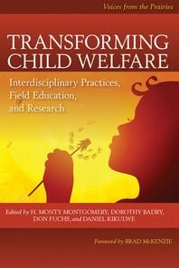 Transforming Child Welfare