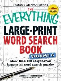 The Everything Large-Print Word Search Book Volume 8