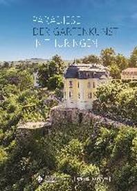 Paradiese Der Gartenkunst in Thuringen