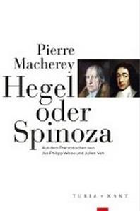 Hegel oder Spinoza