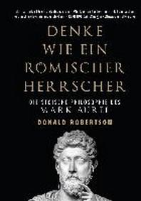 Denken wie ein roemischer Herrscher