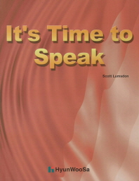 It s Time to Speak