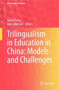 Trilingualism in Education in China