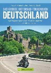 Das grosse Motorrad-Tourenbuch Deutschland