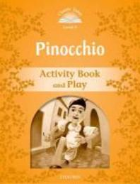 Classic Tales Level 5: Pinocchio (Activity Book and Play)