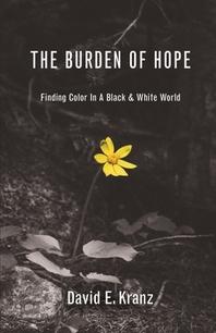 The Burden of Hope