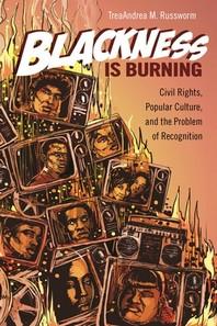 Blackness Is Burning