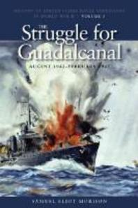 The Struggle for Guadalcanal, August 1942-February 1943