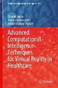 Advanced Computational Intelligence Techniques for Virtual Reality in Healthcare