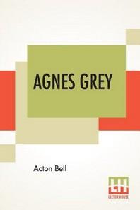 Agnes Grey, A Novel
