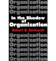 In the Shadow of Organization