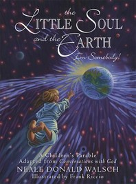 The Little Soul and the Earth