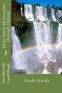 Holy Spirit Movements Through History