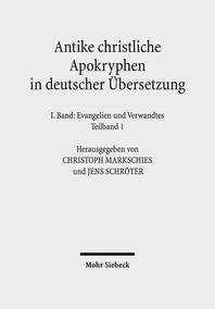 Antike Christliche Apokryphen in Deutscher Ubersetzung