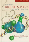 Textbook of Biochemistry : With Clinical Correlations