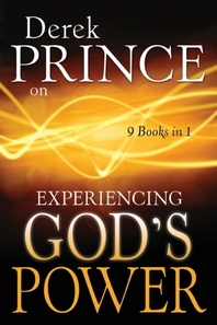 Derek Prince on Experiencing God's Power