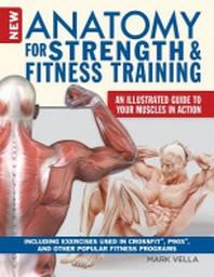 New Anatomy for Strength & Fitness Training