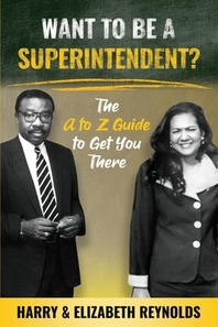 Want To Be A Superintendent?