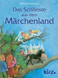 Das Schoenste aus dem Maerchenland