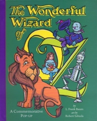 Wonderful Wizard of Oz: A Commemorative Pop-up
