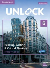 Unlock Level 5 Reading, Writing, & Critical Thinking Student's Book, Mob App and Online Workbook W/