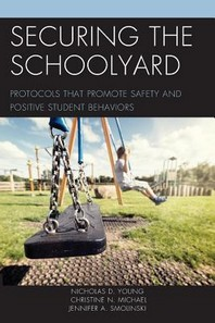 Securing the Schoolyard