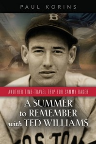 A SUMMER to REMEMBER with TED WILLIAMS