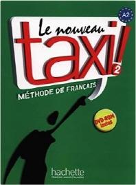 Le Nouveau Taxi ! 2 : Methode de francais