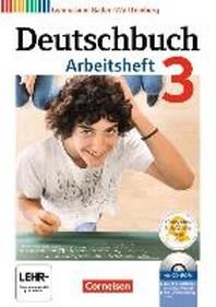 Deutschbuch Gymnasium 3: 7. Schuljahr. Arbeitsheft mit Loesungen und ?bungs-CD-ROM. Baden-Wuerttemberg