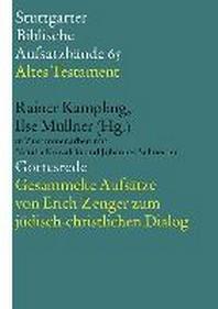 Gottesrede. Gesammelte Aufsaetze von Erich Zenger zum juedisch-christlichen Dialog