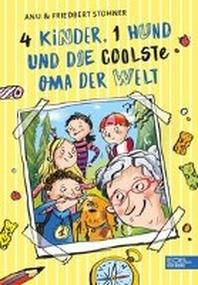 4 Kinder, 1 Hund und die coolste Oma der Welt