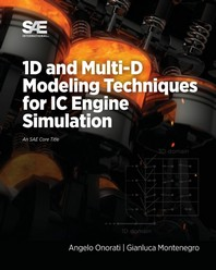 1D and Multi-D Modeling Techniques for IC Engine Simulation
