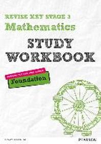 Revise Key Stage 3 Mathematics Workbook Foundation