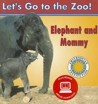Elephant and Mommy