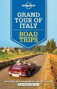 Lonely Planet Grand Tour of Italy